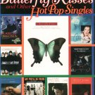 Butterfly Kisses And Other Hot Pop Singles Trumpet 076921584x