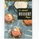 Vintage 250 Delectable Dessert Recipes Cookbook Culinary Arts Encyclopedia Of Cooking 12 1951