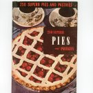 Vintage 250 Superb Pies And Pastries Cookbook Culinary Arts Encyclopedia Of Cooking 5 1953
