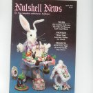 Nutshell News Complete Miniatures Hobbyist Magazine Back Issue April 1985 Craft