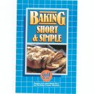 Baking Short & Simple By Gold Medal Cookbook 1983