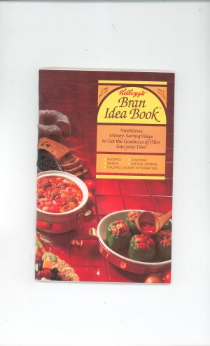 Kellogg's Bran Idea Book Cookbook 1982