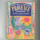 Pedaling Through Provence Cookbook By Sarah Leah Chase 0761102337