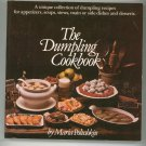 The Dumpling Cookbook By Maria Polushkin 0911104852 First Printing