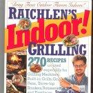 Raichlen's Indoor Grilling Cookbook By Steven Raichlen 0761133356