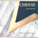 Cheese Cookbook By James McNair First Edition 0877013853