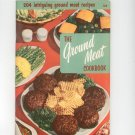 The Ground Meat Cookbook Vintage Culinary Arts 108 1955