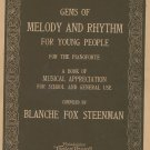 Vintage Gems Of Melody And Rhythm For Young People Piano Blanche Fox Steenman 1924
