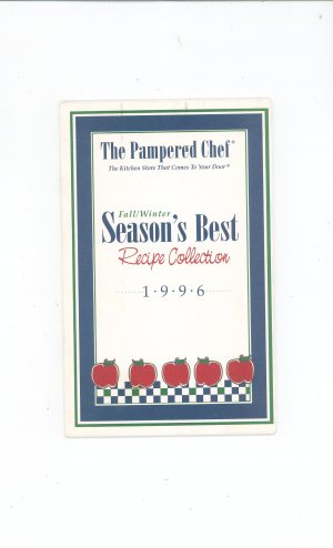The Pampered Chef Cookbook 1996 Season's Best Recipe ...  Pampered