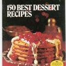 Vintage Better Homes And Gardens 150 Best Dessert Recipes Cookbook