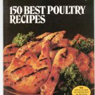 Vintage Better Homes And Gardens 150 Best Poultry Recipes Cookbook