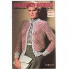 Coats & Clark's Book No. 294 Sweater Works Knit First Edition