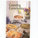 Country Casseroles Cookbook 0898211107
