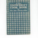 A New Snowdrift Cook Book Cookbook By Ida C. Bailey Allen Vintage 1920