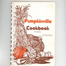 Regional Pumpkinville Cookbook Pumpkin Halloran Farm New York 1982