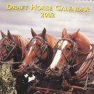 Draft Horse Calendar 2002 Mischka Farm