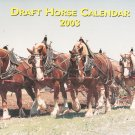 Draft Horse Calendar 2003 Mischka Farm