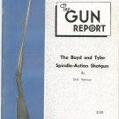 The Gun Report November 1974 Boyd & Tyler Spindle Action Shotgun Dick Harmon