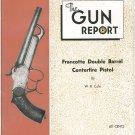 The Gun Report September 1974 Francotte Double Barrel Centerfire Pistol W. R. Cole
