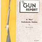 "The Gun Report March 1973 A ""New"" Confederate Carbine John M. Murphy"