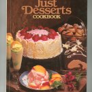 The Southern Heritage Just Desserts Cookbook 0848706064 Hard Cover