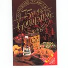 75 Years Of Good Eating Cookbook From Mazola Corn Oil Anniversary 1986