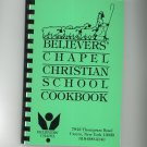 Regional Believers Chapel Christian School Cookbook Cicero New York