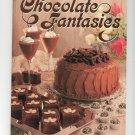 Chocolate Fantasies Cookbook 0848708164