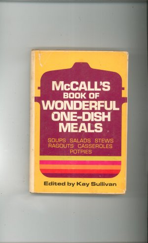 Vintage McCall's Book Of Wonderful One Dish Meals Cookbook 0841501599