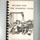 Recipes For The Working Cook Cookbook Regional Citizens League For Nursing  New York GRCLN