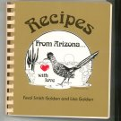 Recipes from Arizona With Love Cookbook Ferol & Lisa Golden 0913703109