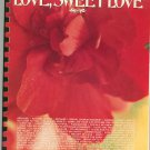 What The World Needs Now Is Love Sweet Love Music Book All Organ