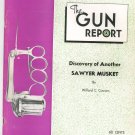 The Gun Report January 1974 Discovery Of Another Sawyer Musket By Willard Cousins