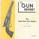 The Gun Report April 1974 April Fool's Day Carbine By Andrew Lustyik