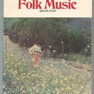 The Best Of Folk Music Book One Vocal Albert Gamse 1974
