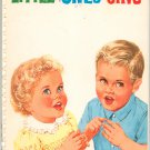 Vintage Little Ones Sing Song Book By Lois Curley 1962
