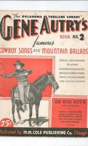 Vintage Oklahoma Yodeling Cowboy Gene Autry's Book No. 2 1934