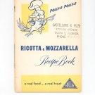 Polly O Ricotta & Mozzarella Recipe Book Cookbook Vintage 1950 PollyO Polly-O