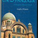 The Story Of The Synagogue Diaspora Museum Book By Geoffrey Wigoder 0060694017 First US Edition