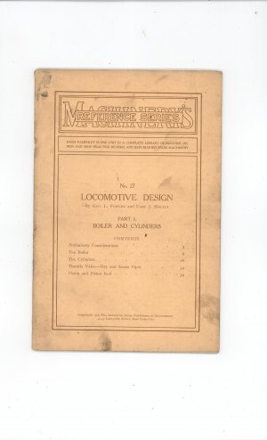 Machinery's Reference Series Number 27 Locomotive Design Part I Vintage