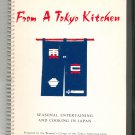 From A Tokyo Kitchen Cookbook Revised Seasonal Entertaining Cooking In Japan