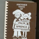 Another Taste Of Palm Springs Cookbook Regional Desert Hospital California First Printing