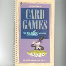 The Klutz Book Of Card Games For Sharks & Others 0932592694