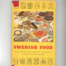 Swedish Food Cookbook 200 Selected Dishes The Smorgasbord