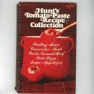 Hunt's Tomato Paste Recipe Collection Cookbook 0874690153