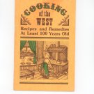 Cooking Of The West Cookbook Recipes & Remedies Vintage 1976 Booksmith