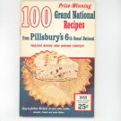 Pillsbury's 6th Grand National 100 Prize Winning Recipes Cookbook Vintage 1955
