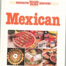 Favorite Brand Name Recipes Mexican Cookbook 0517604094