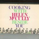 Cooking With Helen McCully Beside You Cookbook