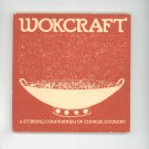 Wokcraft Cookbook Compendium Of Chinese Cookery 0912738014